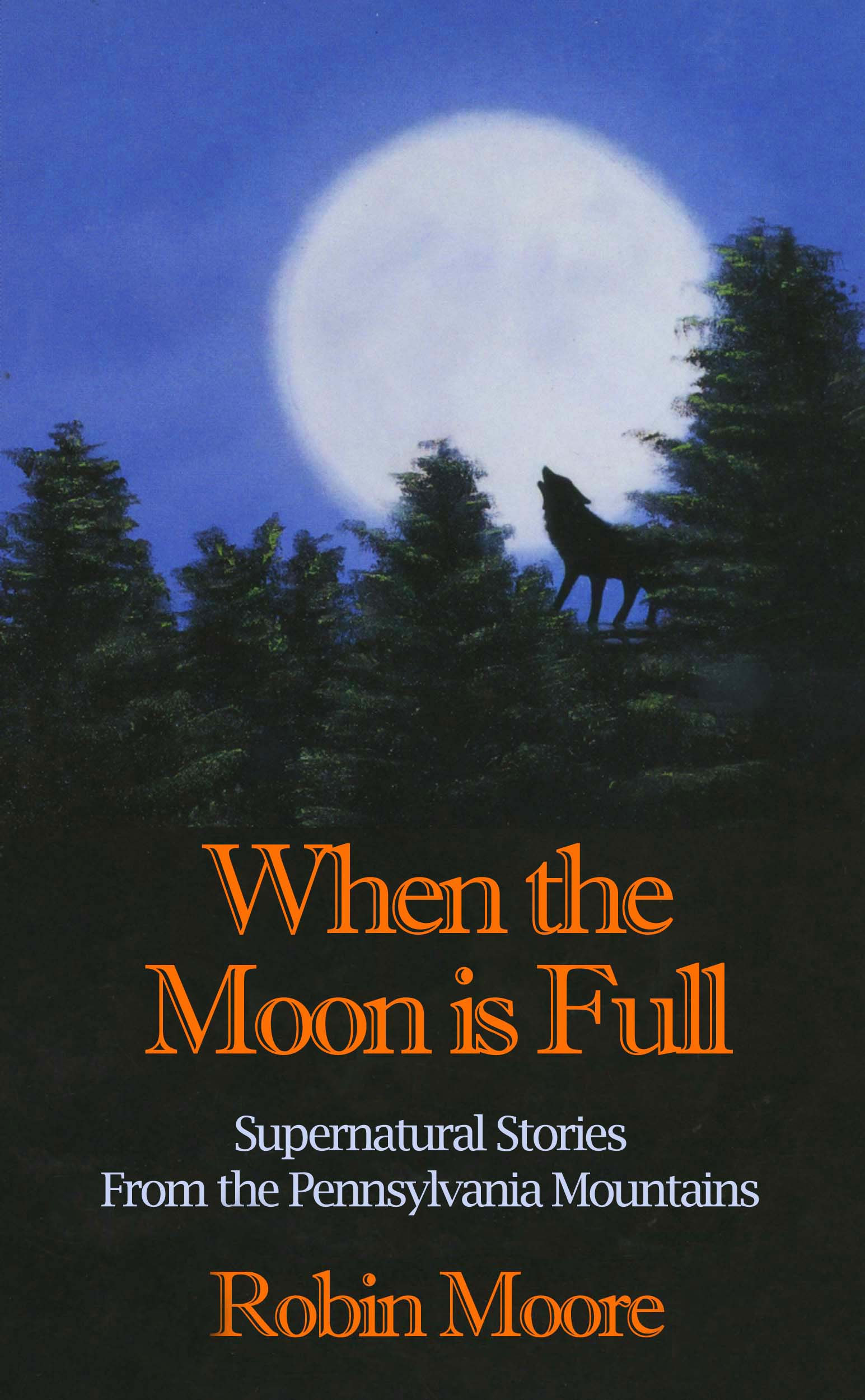 When the Moon is Full Book